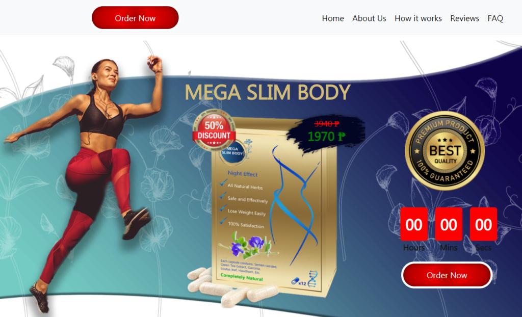 Mega Slim Body