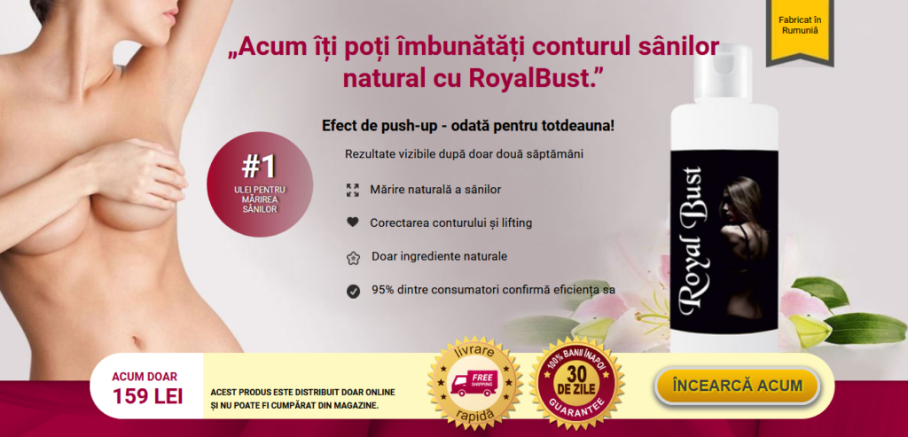 Royal Bust Recenzii