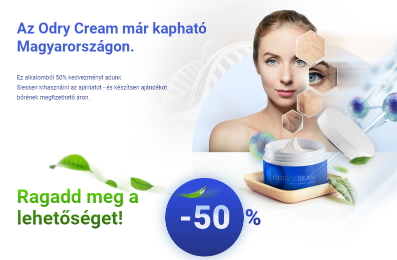 Odry Cream Előnyök